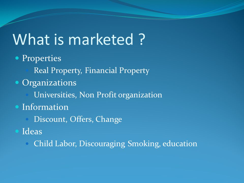 What is marketed Properties Organizations Information Ideas