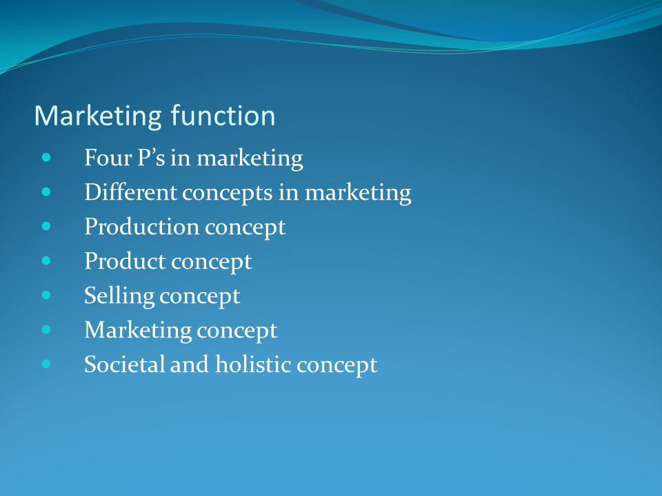 Marketing function Four P's in marketing