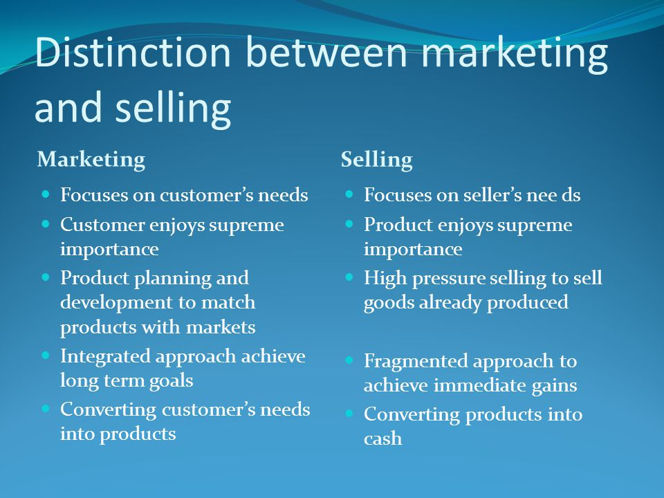 Distinction between marketing and selling