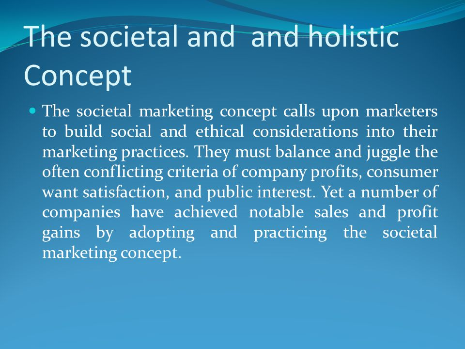 The societal and and holistic Concept