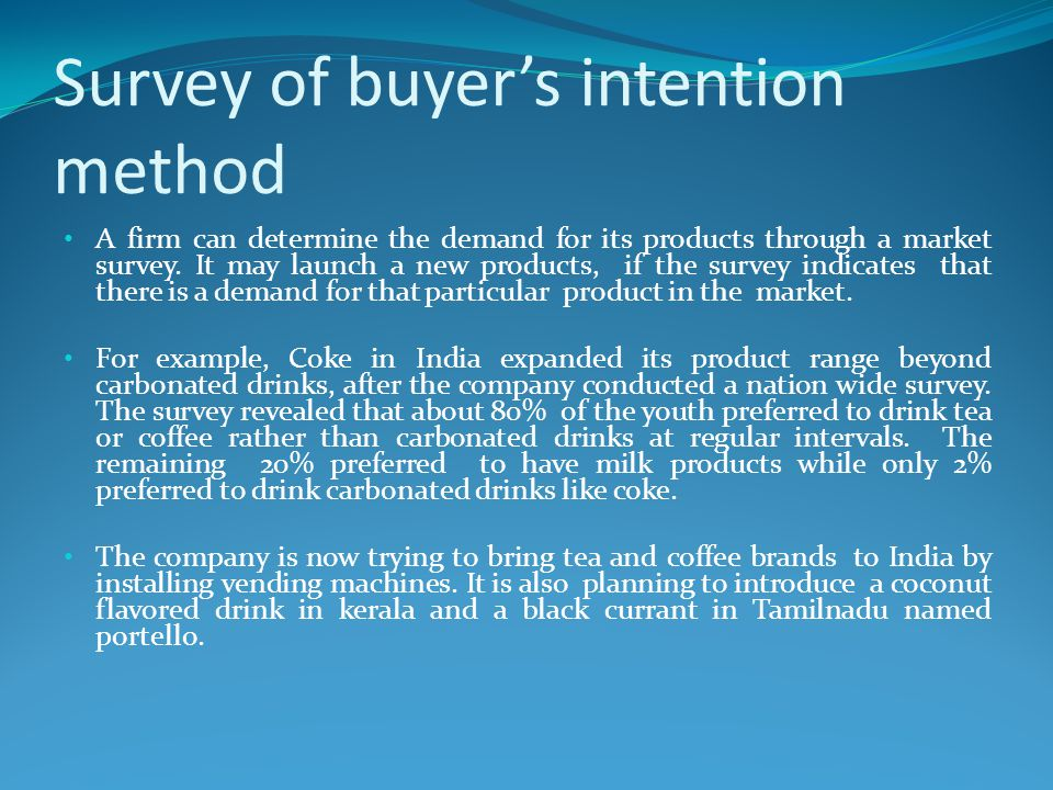 Survey of buyer's intention method