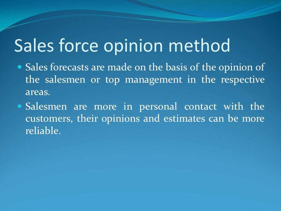 Sales force opinion method