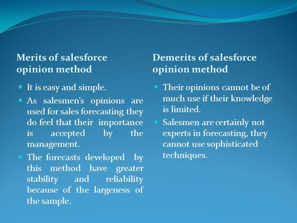Merits of salesforce opinion method