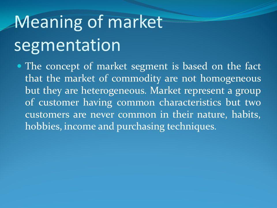 Meaning of market segmentation