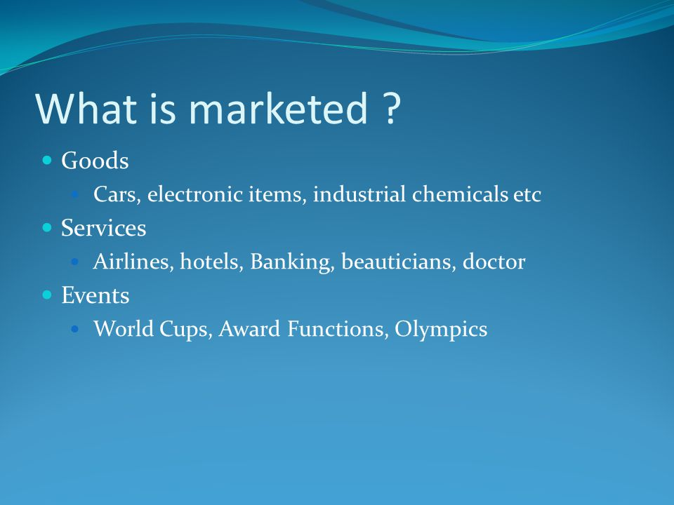 What is marketed Goods Services Events