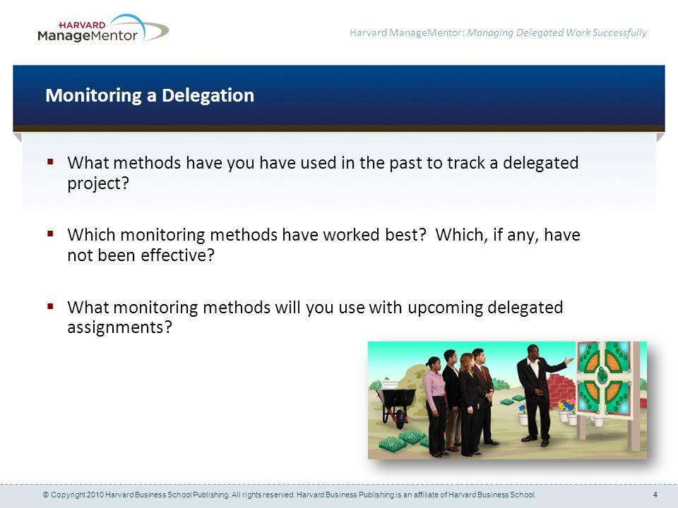 Monitoring a Delegation