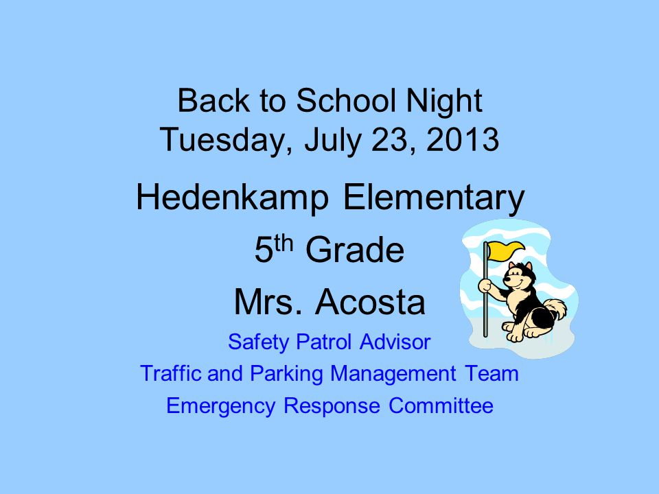 Back to School Night Tuesday, July 23, 2013