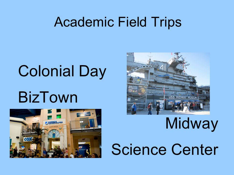 Academic Field Trips Colonial Day BizTown Midway Science Center