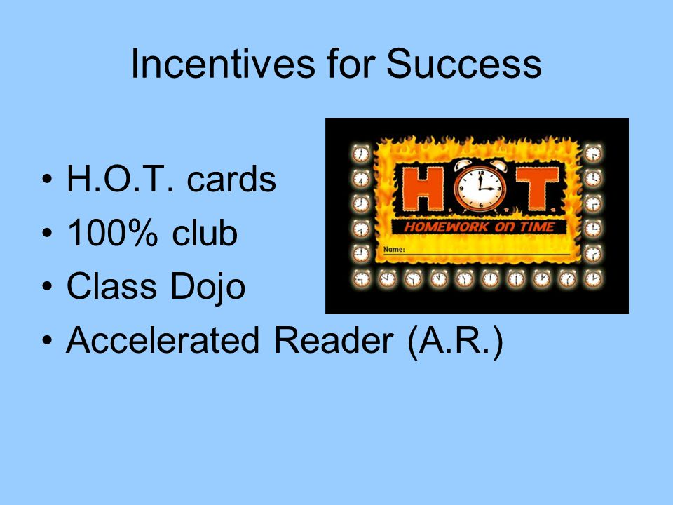 Incentives for Success