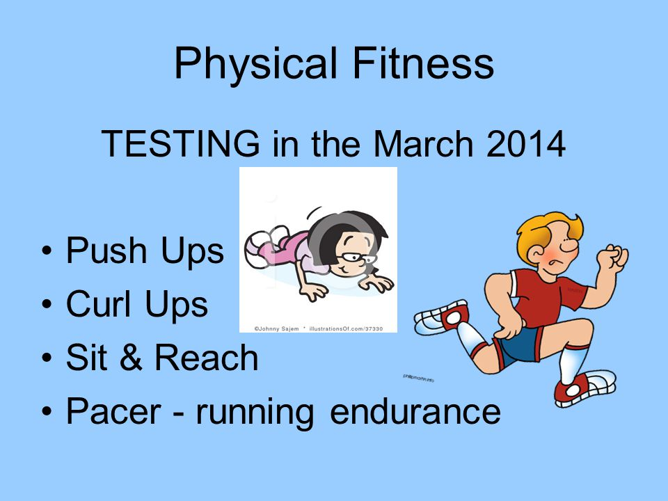 Physical Fitness TESTING in the March 2014 Push Ups Curl Ups