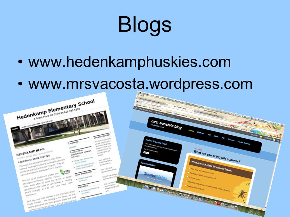 Blogs www.hedenkamphuskies.com www.mrsvacosta.wordpress.com