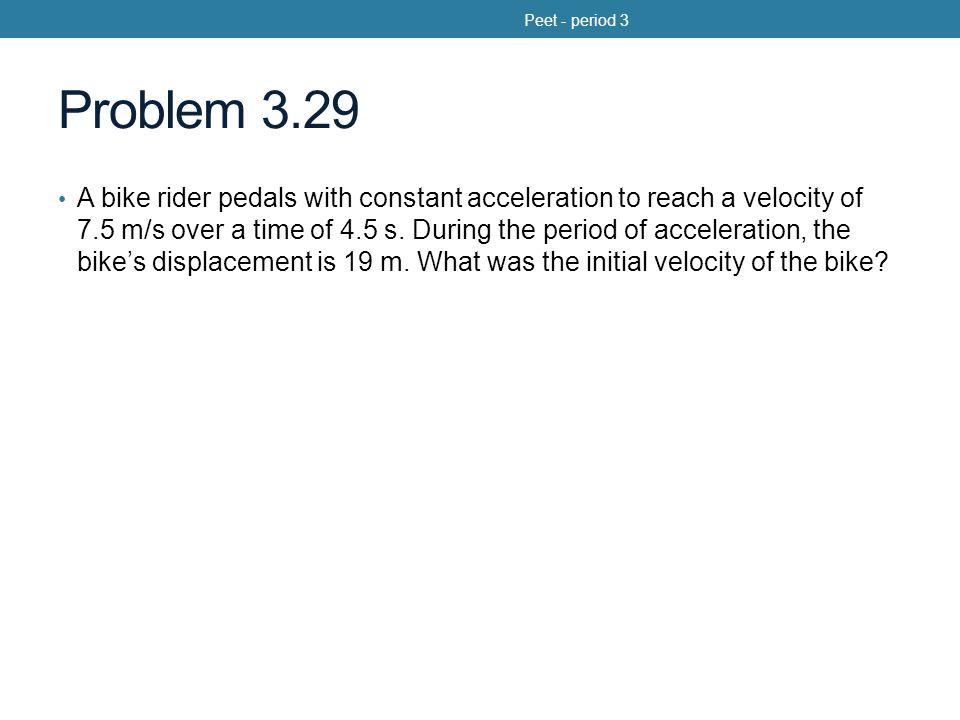 Peet - period 3 Problem 3.29.