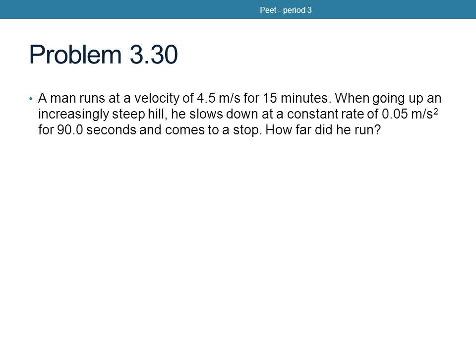 Peet - period 3 Problem 3.30.