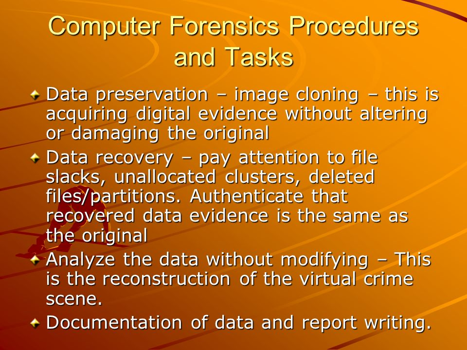 Computer Forensics Procedures and Tasks
