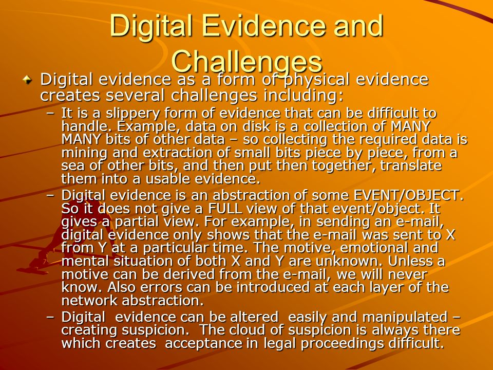 Digital Evidence and Challenges