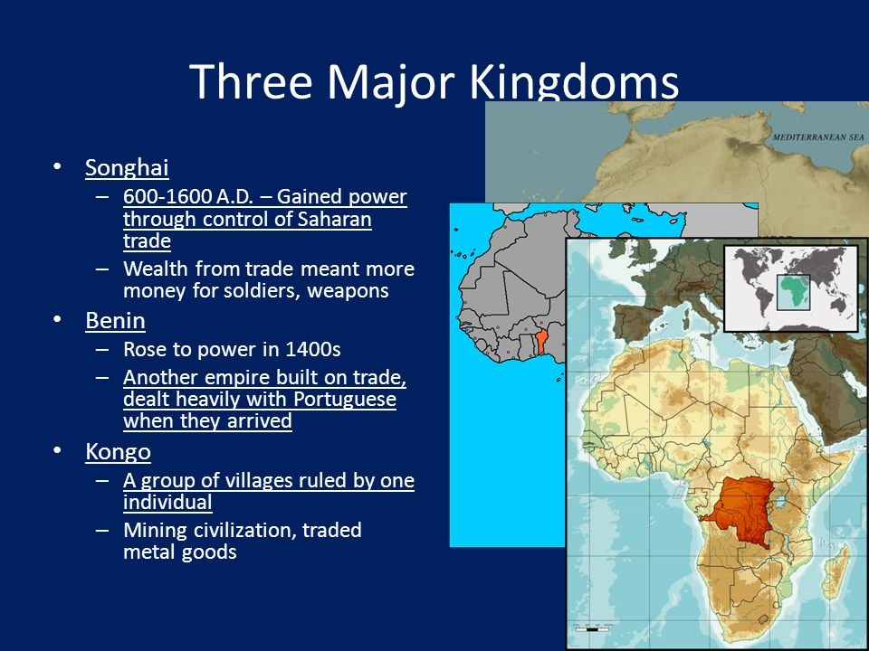Three Major Kingdoms Songhai Benin Kongo