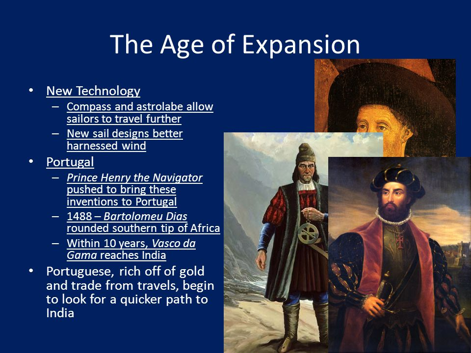 The Age of Expansion New Technology Portugal