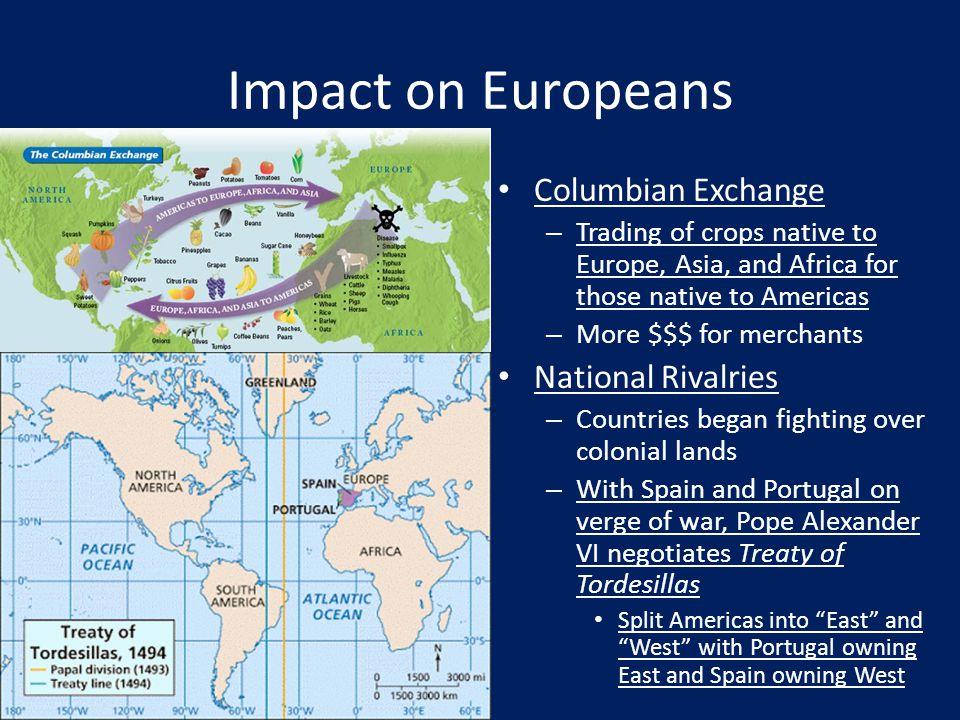 Impact on Europeans Columbian Exchange National Rivalries