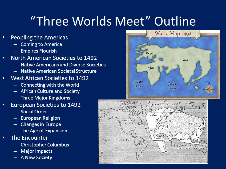 Three Worlds Meet Outline