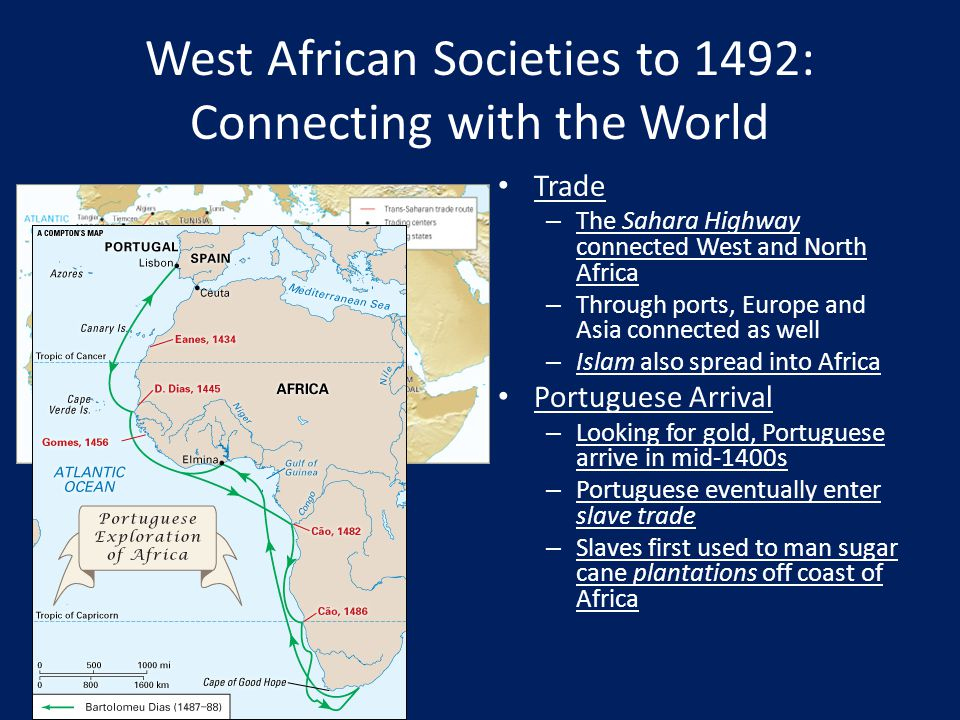 West African Societies to 1492: Connecting with the World