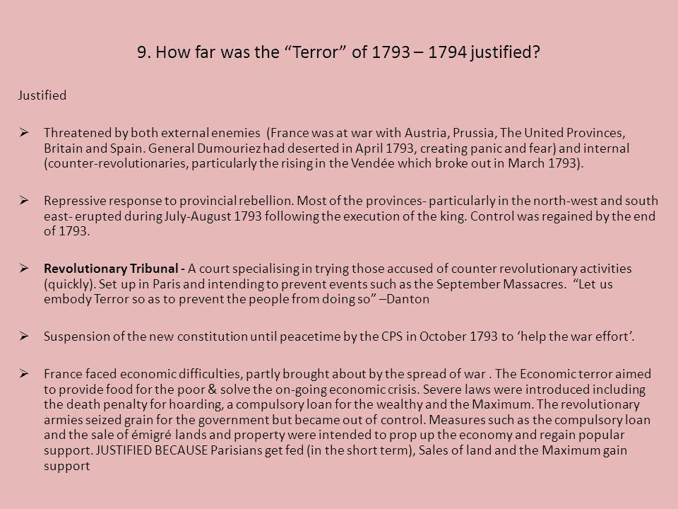 9. How far was the Terror of 1793 – 1794 justified