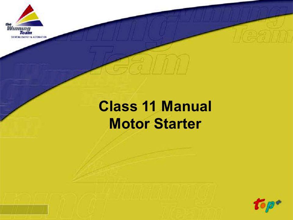 Class 11 Manual Motor Starter