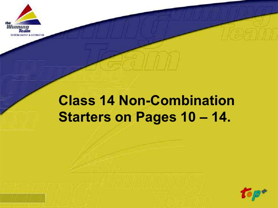 Class 14 Non-Combination Starters on Pages 10 – 14.