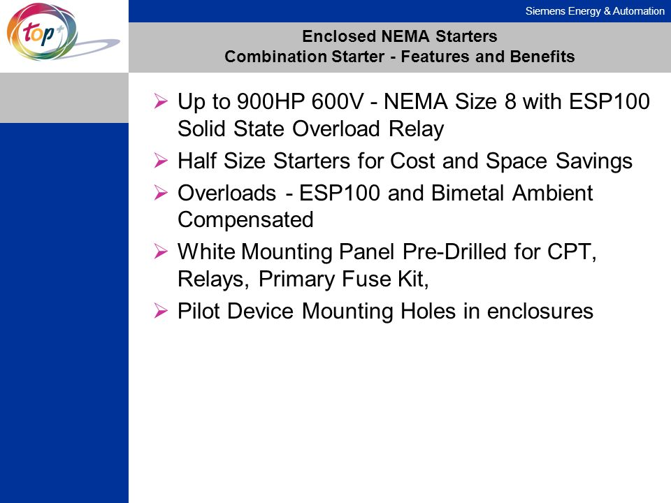 Enclosed NEMA Starters Combination Starter - Features and Benefits