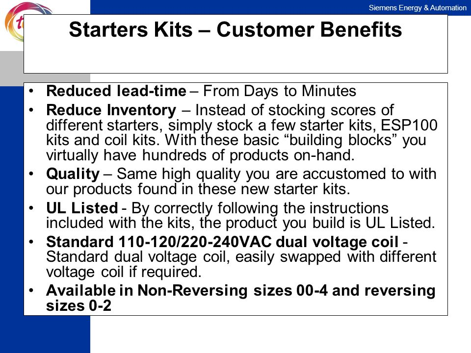 Starters Kits – Customer Benefits