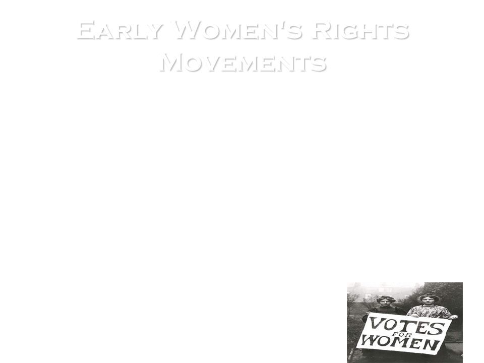 Early Women s Rights Movements