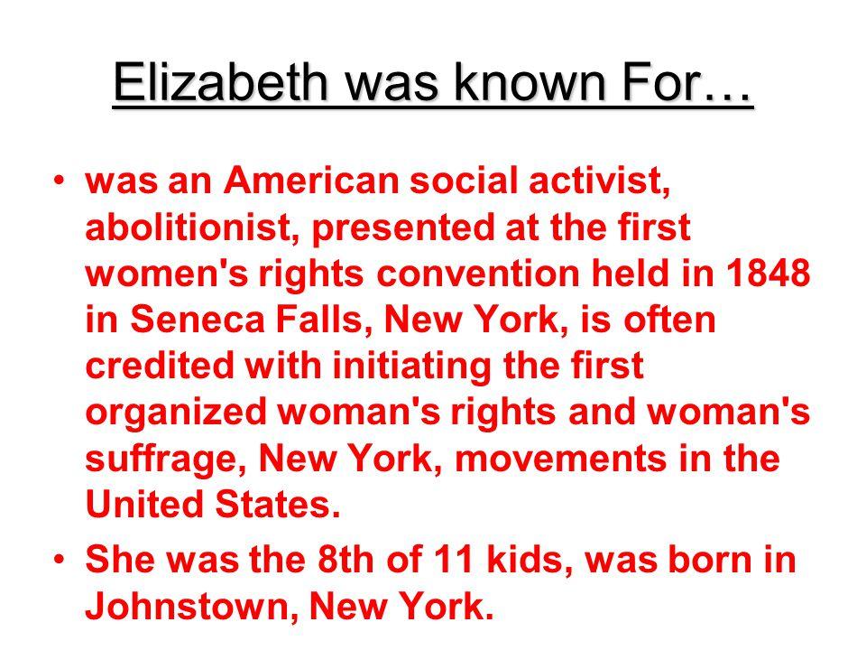 Elizabeth was known For…