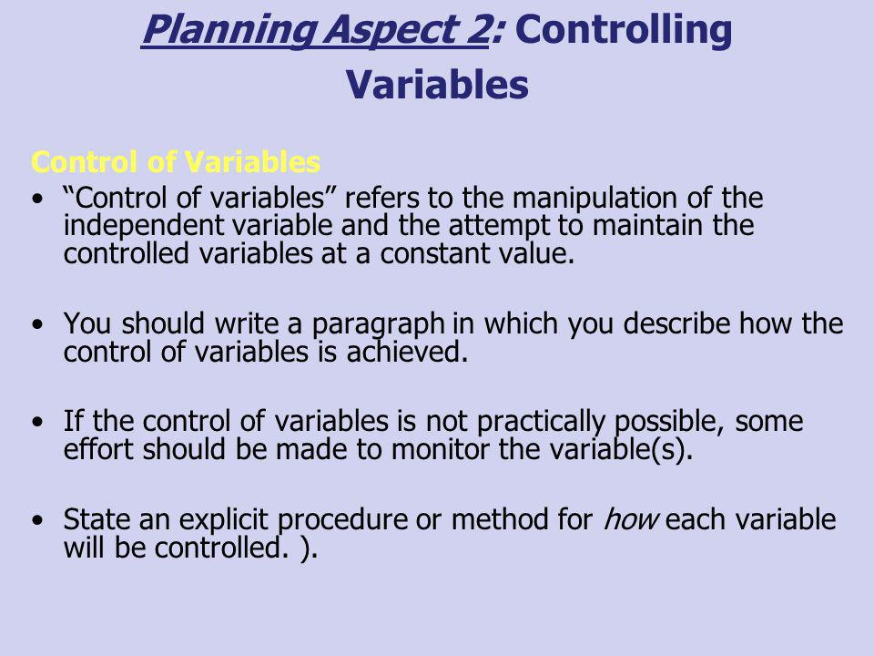 Planning Aspect 2: Controlling Variables