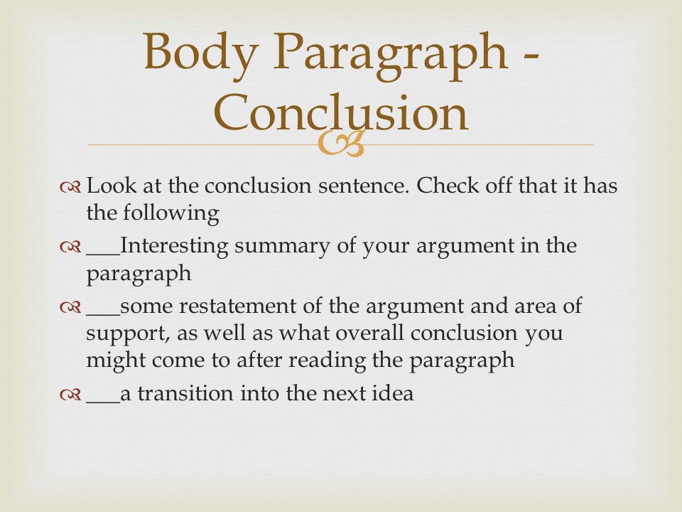 Body Paragraph - Conclusion