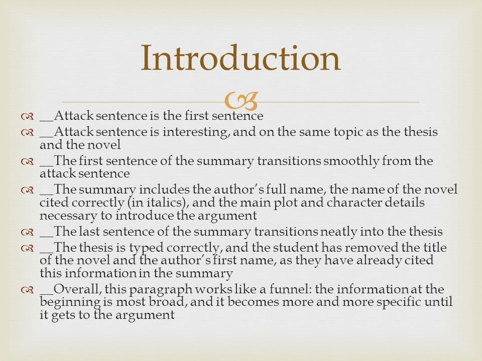 Introduction __Attack sentence is the first sentence