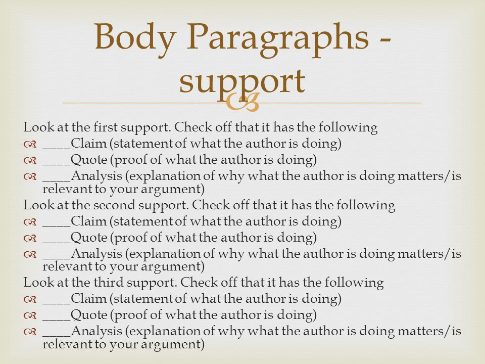 Body Paragraphs - support
