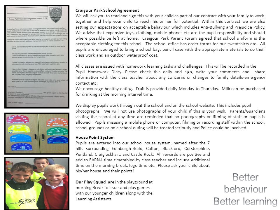 Better behaviour Better learning Craigour Park School Agreement