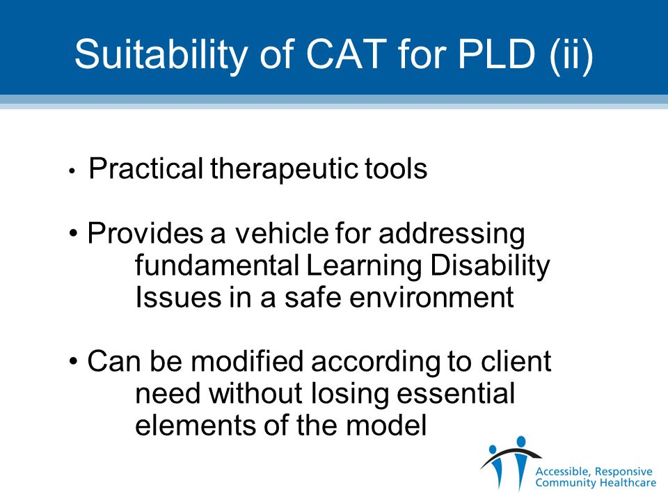 Suitability of CAT for PLD (ii)