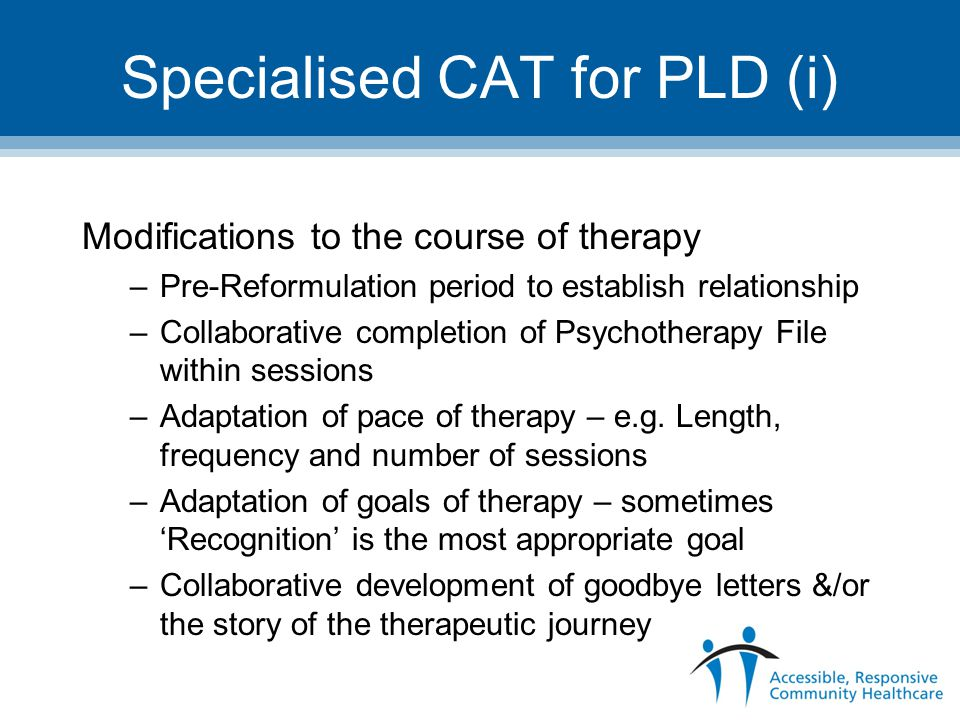 Specialised CAT for PLD (i)