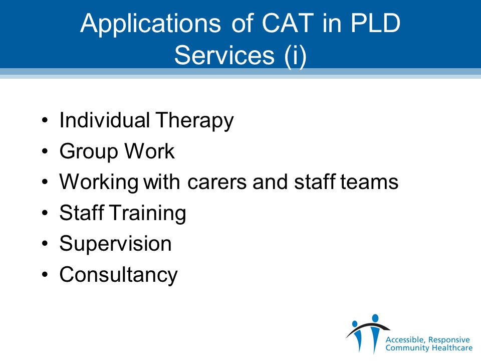 Applications of CAT in PLD Services (i)