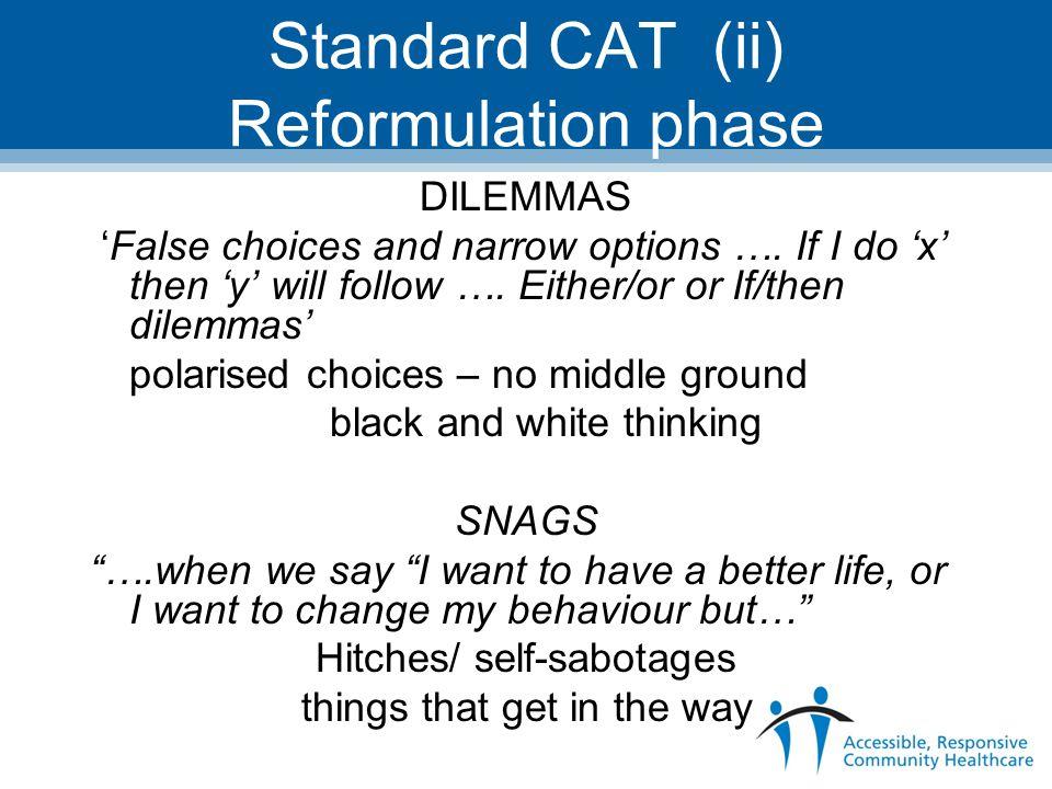 Standard CAT (ii) Reformulation phase