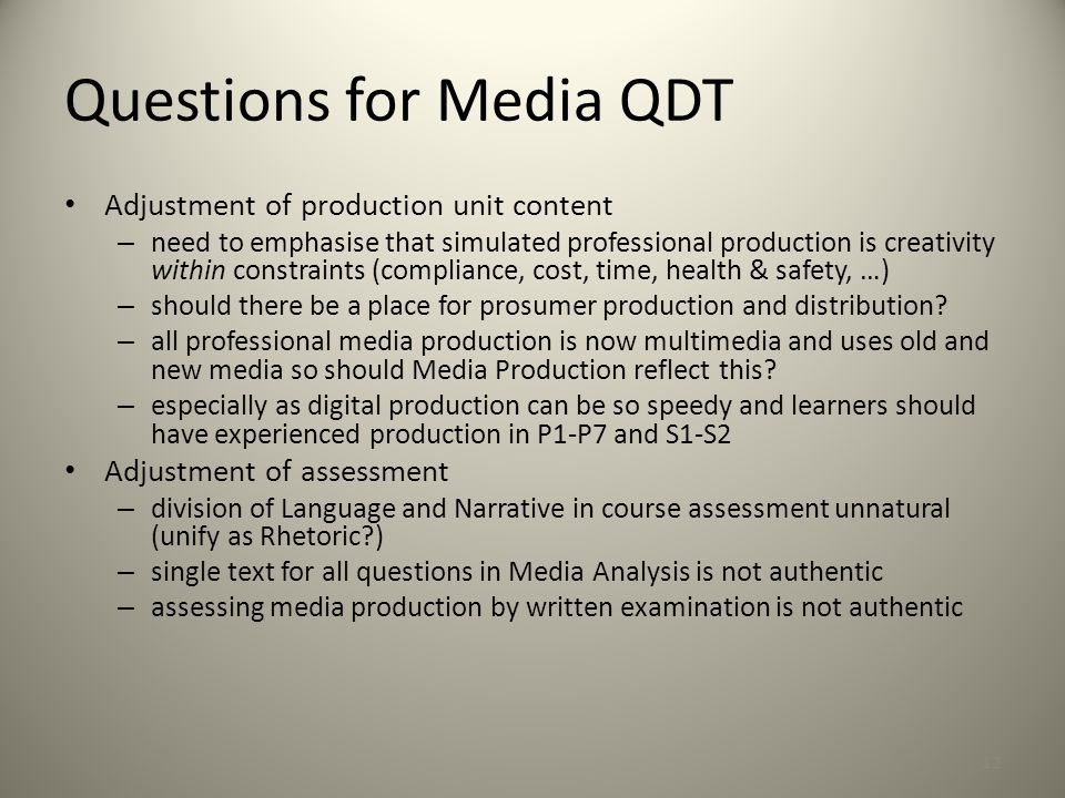 Questions for Media QDT