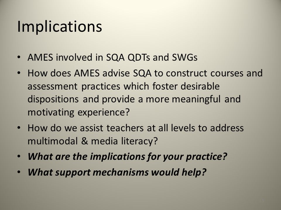 Implications AMES involved in SQA QDTs and SWGs