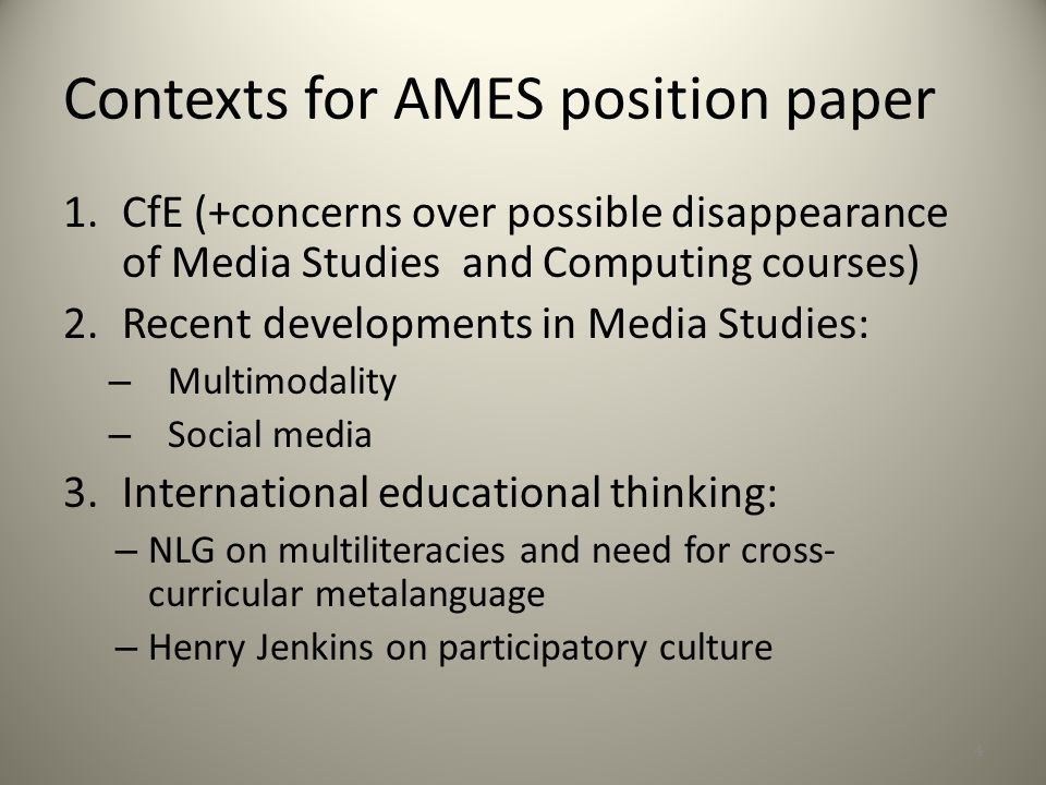 Contexts for AMES position paper