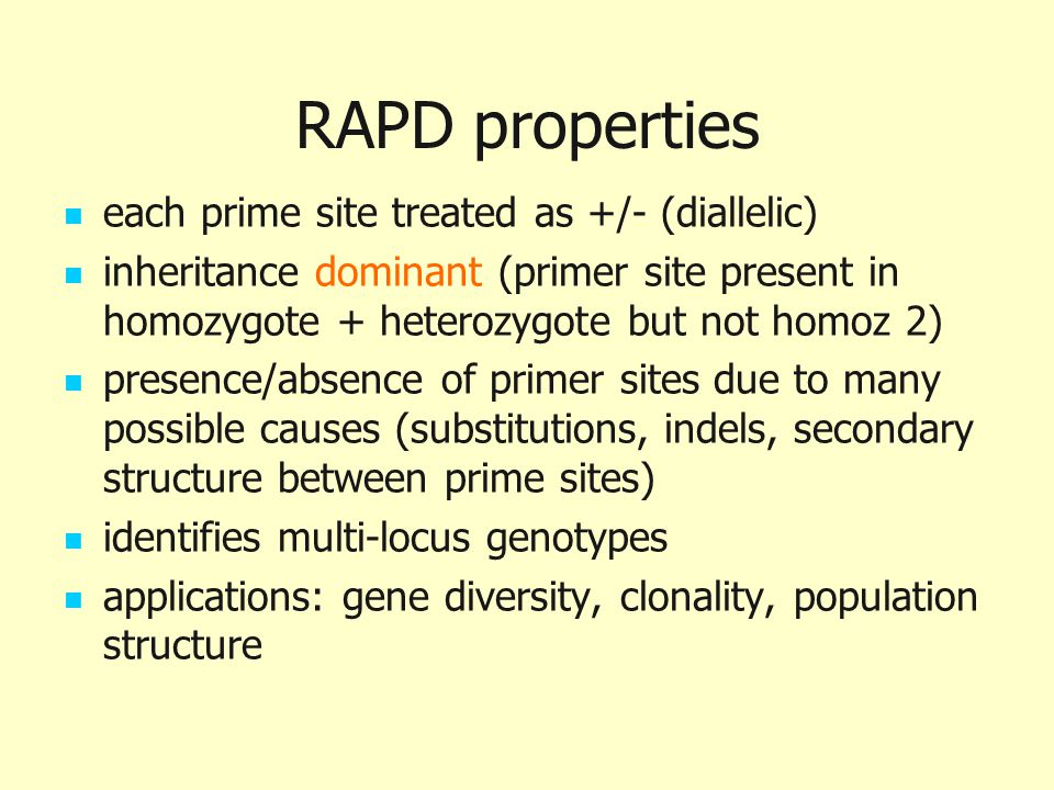 RAPD properties each prime site treated as +/- (diallelic)