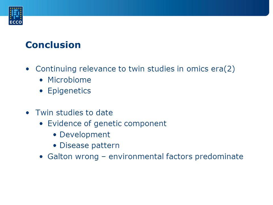 Conclusion Continuing relevance to twin studies in omics era(2)