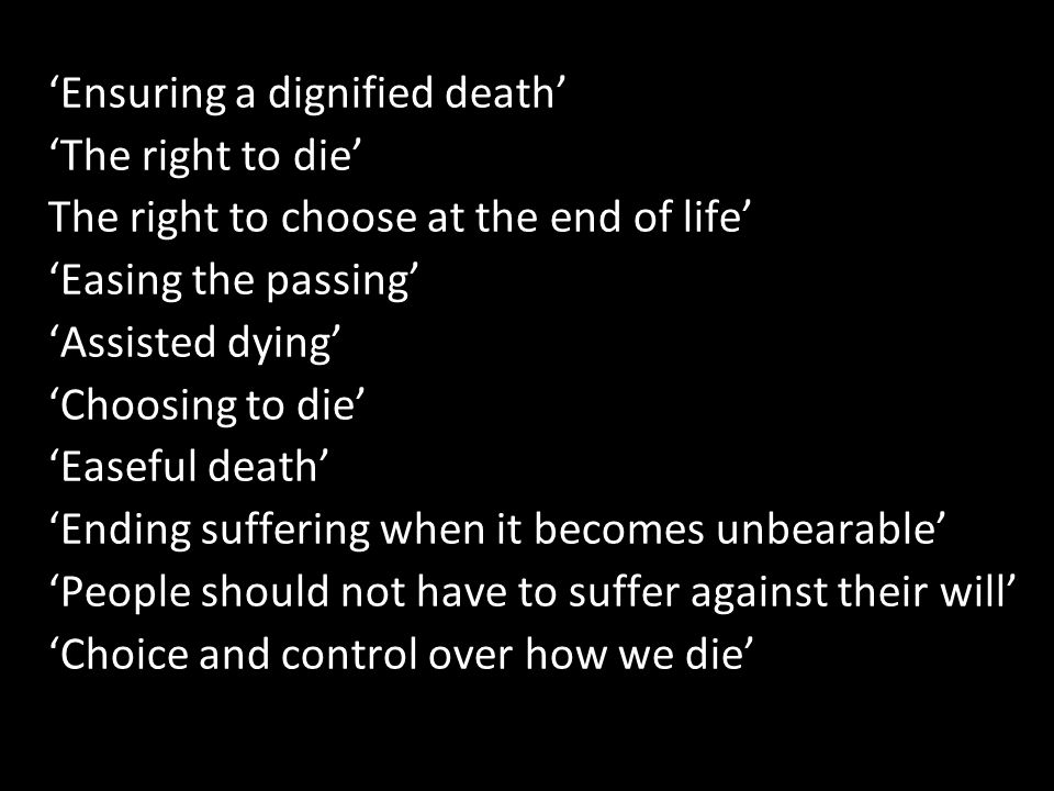 'Ensuring a dignified death'