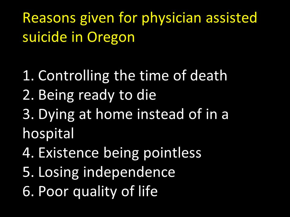 Reasons given for physician assisted suicide in Oregon 1