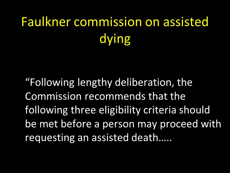 Faulkner commission on assisted dying