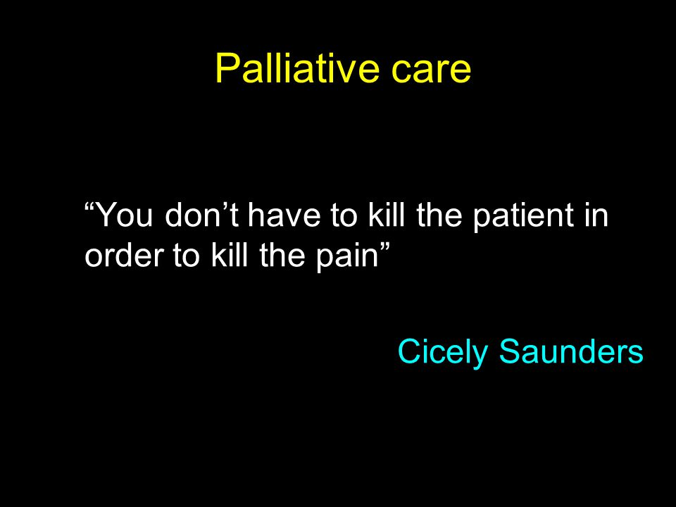 Palliative care Cicely Saunders