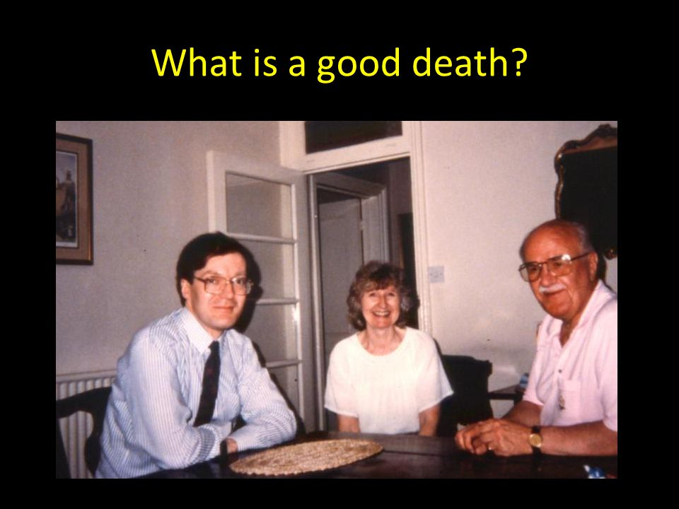 What is a good death